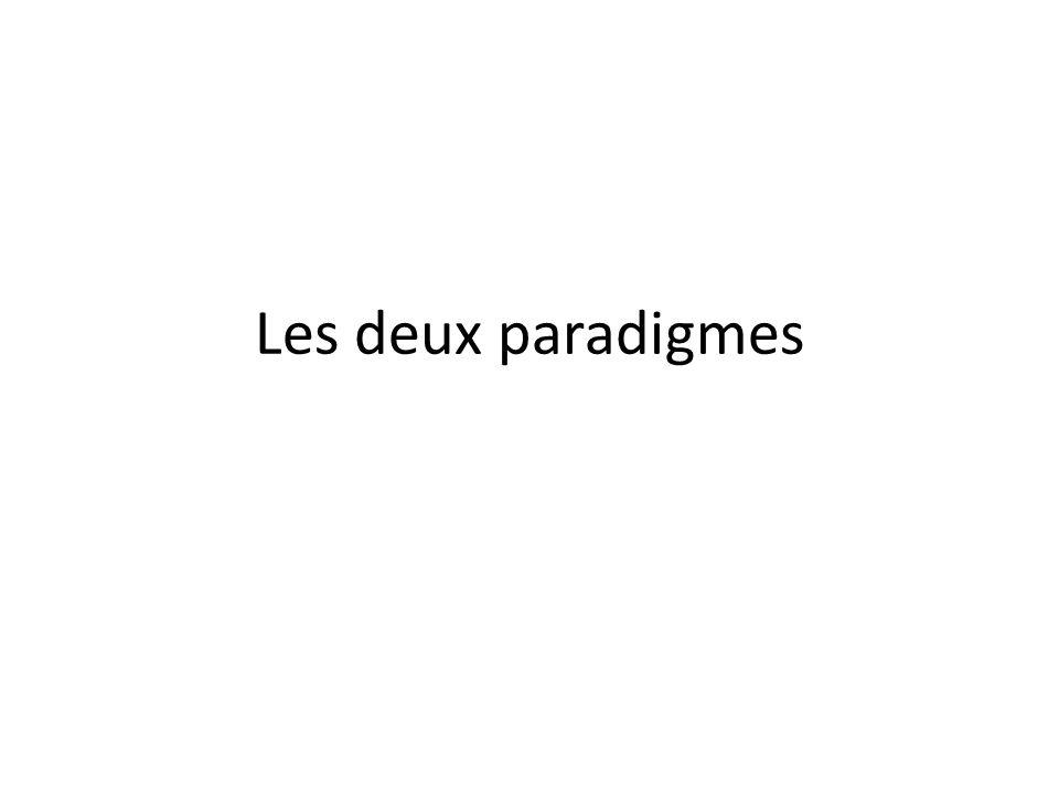 Les deux paradigmes