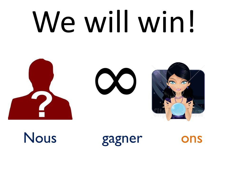 We will win! onsgagnerNous