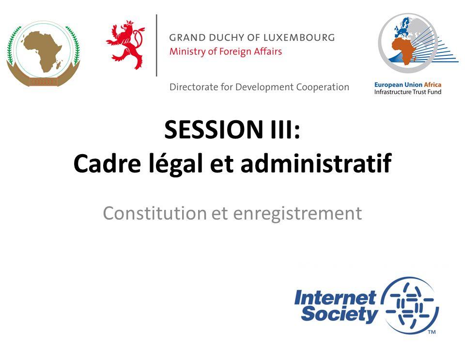 Objectifs de la session Pour que le modèle d affaires soit soutenu, il doit y avoir un cadre juridique et administratif mis en place pour le PEI L objectif est pour les parties prenantes de discuter et de s entendre sur la constitution et l enregistrement du PEI