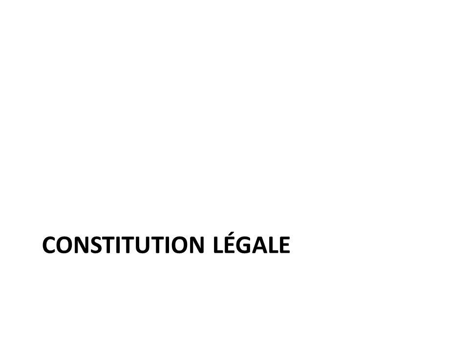CONSTITUTION LÉGALE