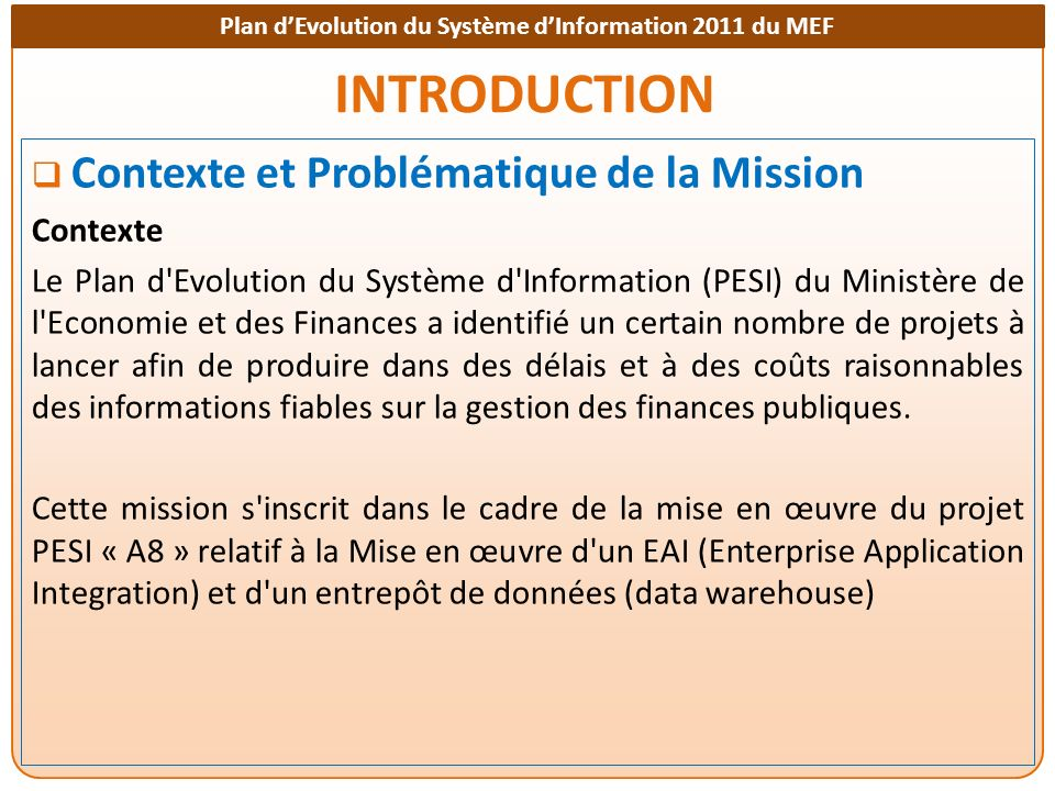 Plan dEvolution du Système dInformation 2011 du MEF PRESENTATION DE LEAI Architecture de reference du SOA