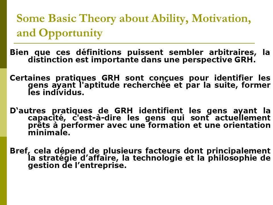 Bien que ces définitions puissent sembler arbitraires, la distinction est importante dans une perspective GRH. Certaines pratiques GRH sont conçues po