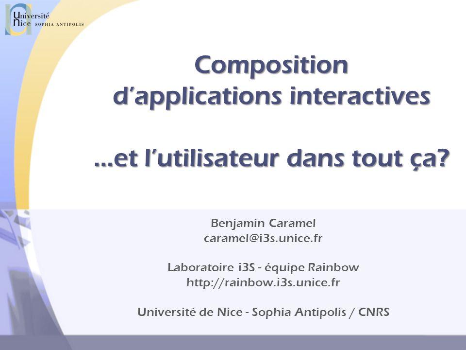 Composition dapplications interactives …et lutilisateur dans tout ça.
