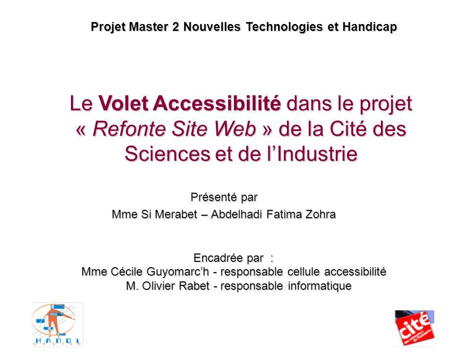 Inventaire, analyse et classification hiérarchique des offres 22 Exemple : FICHE MODELE Le Volet accessibilité dans le projet refonte site web