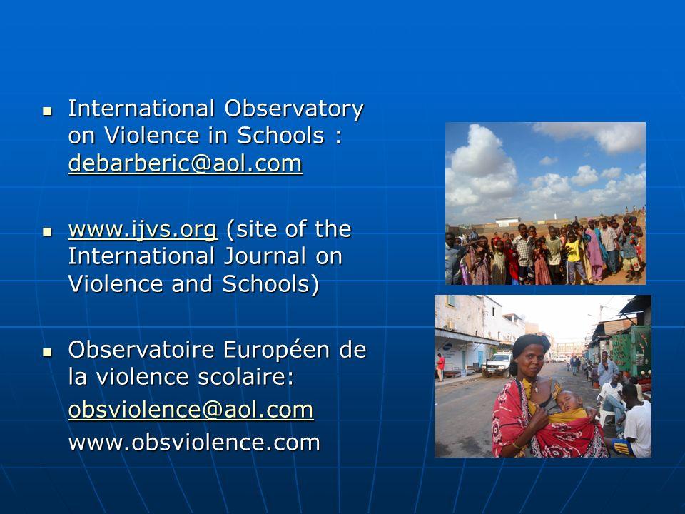 International Observatory on Violence in Schools : debarberic@aol.com International Observatory on Violence in Schools : debarberic@aol.com debarberic