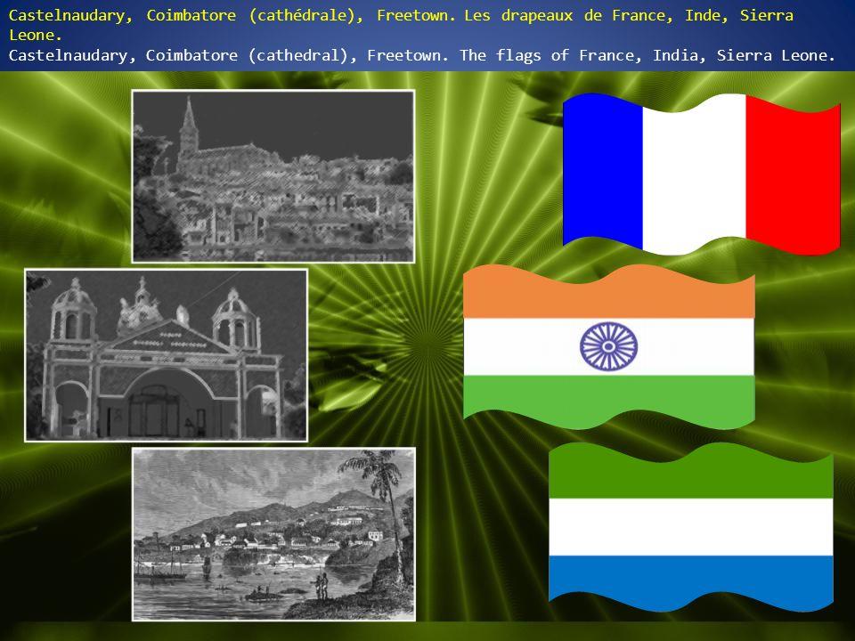 Castelnaudary, Coimbatore (cathédrale), Freetown.Les drapeaux de France, Inde, Sierra Leone.