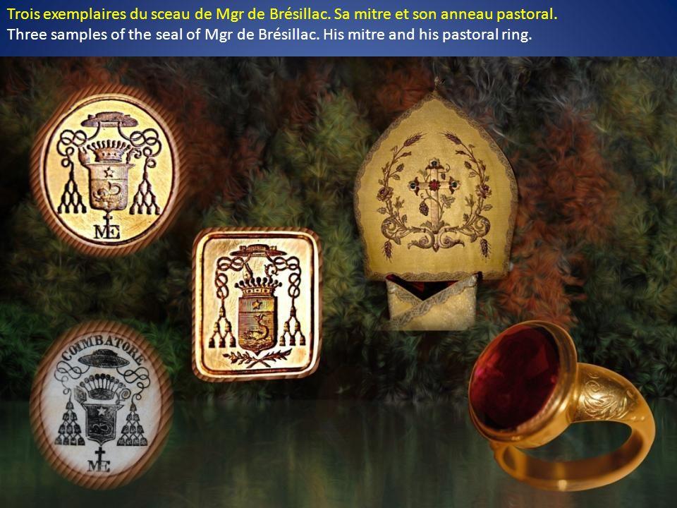Trois exemplaires du sceau de Mgr de Brésillac.Sa mitre et son anneau pastoral.