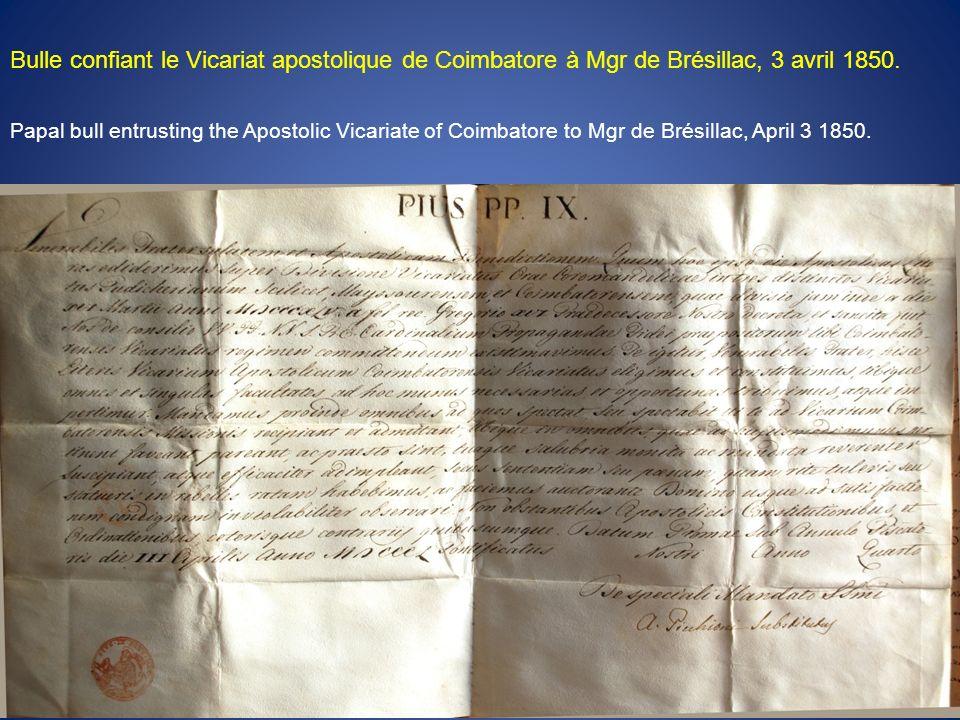 Papal bull entrusting the Apostolic Vicariate of Coimbatore to Mgr de Brésillac, April 3 1850.