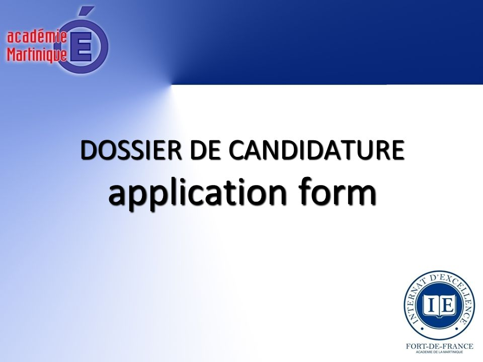 DOSSIER DE CANDIDATURE application form