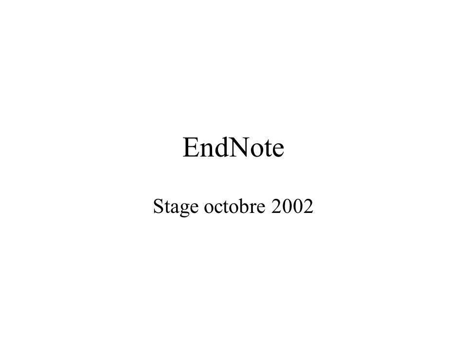 EndNote Stage octobre 2002