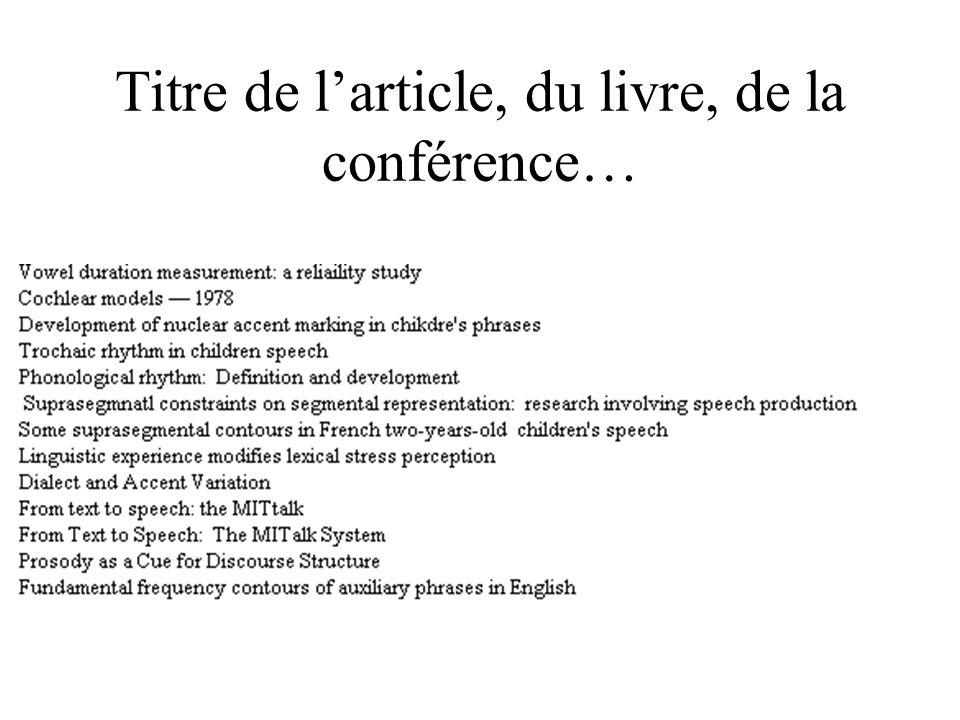 Titre de larticle, du livre, de la conférence…
