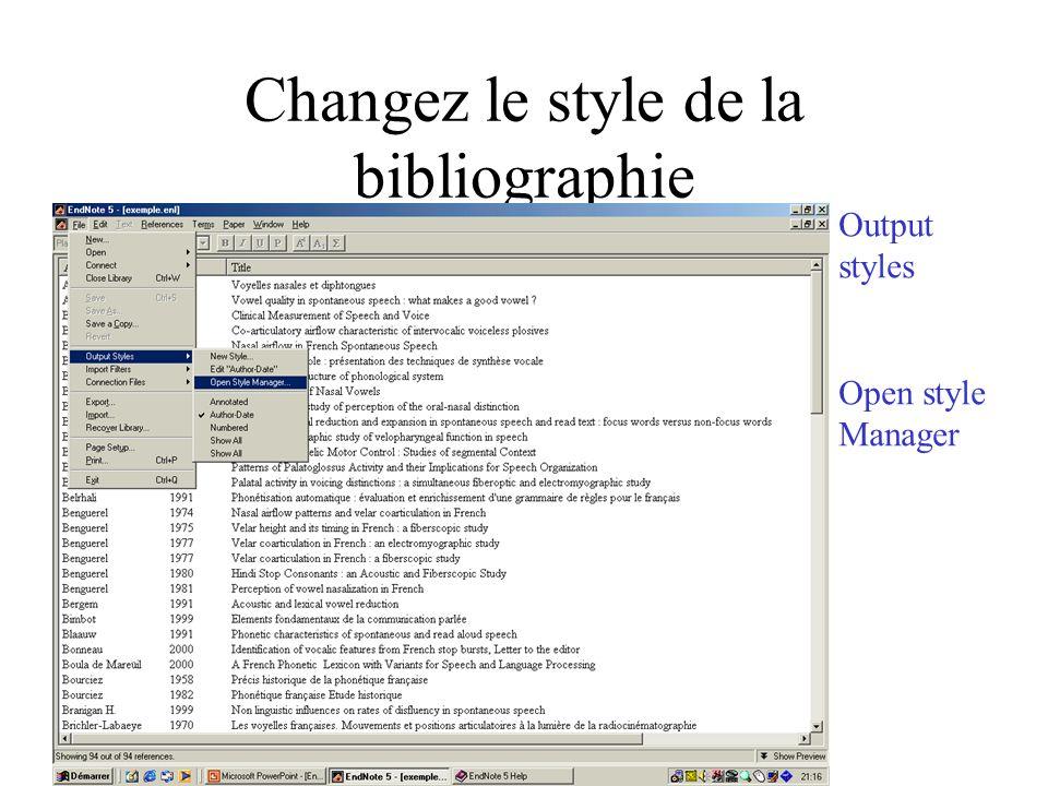 Changez le style de la bibliographie Output styles Open style Manager