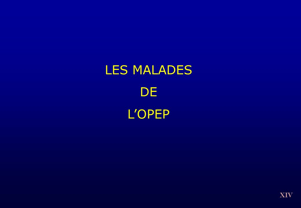 XIV LES MALADES DE LOPEP