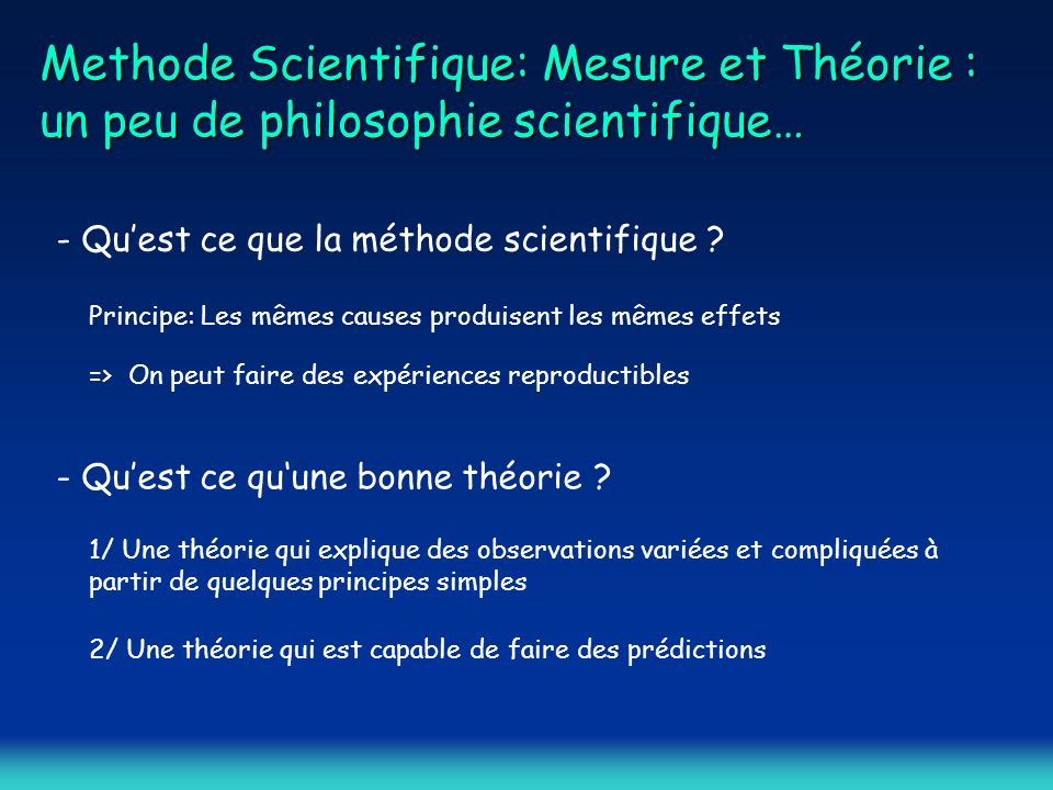 Methode Scientifique: Mesure et Théorie : un peu de philosophie scientifique… - Quest ce que la méthode scientifique .
