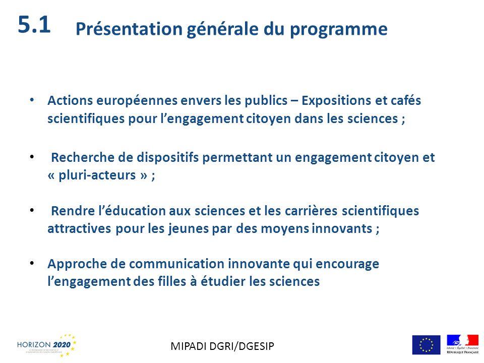 5.1 Présentation générale du programme Actions européennes envers les publics – Expositions et cafés scientifiques pour lengagement citoyen dans les s
