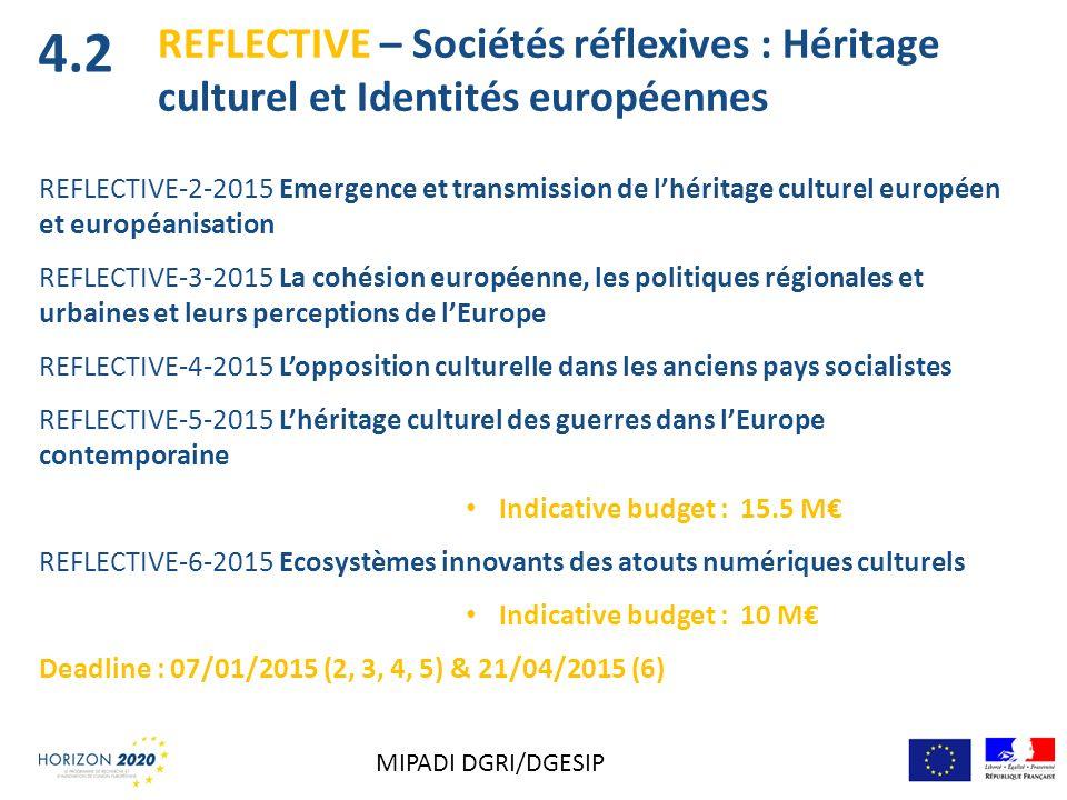 REFLECTIVE-2-2015 Emergence et transmission de lhéritage culturel européen et européanisation REFLECTIVE-3-2015 La cohésion européenne, les politiques