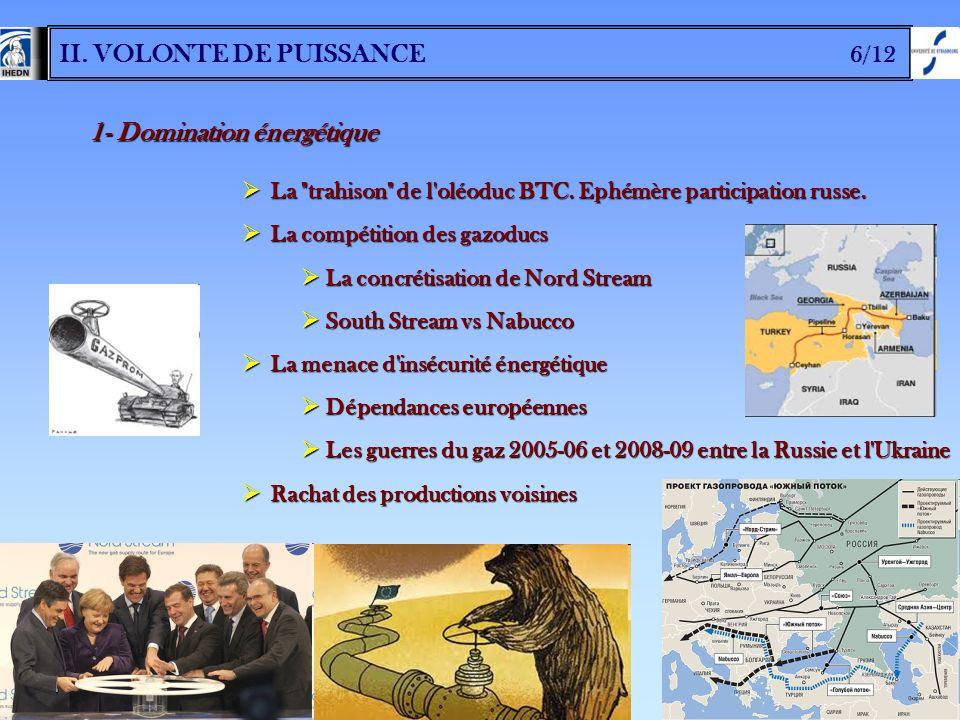 II. VOLONTE DE PUISSANCE 6/12 1- Domination énergétique La