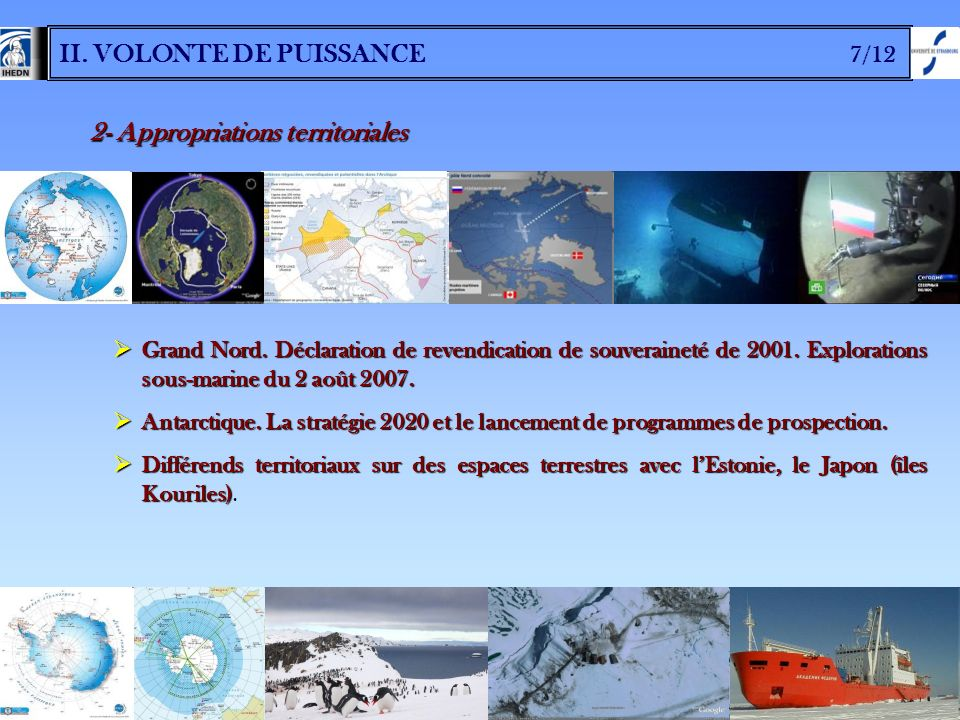 II.VOLONTE DE PUISSANCE 7/12 2- Appropriations territoriales Grand Nord.