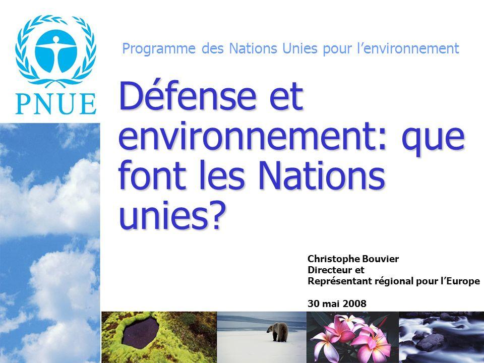 Programme des Nations Unies pour lenvironnement Défense et environnement: que font les Nations unies.