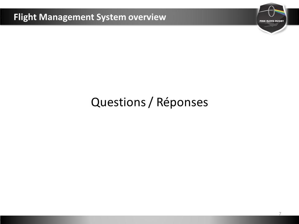 Questions / Réponses 7 Flight Management System overview