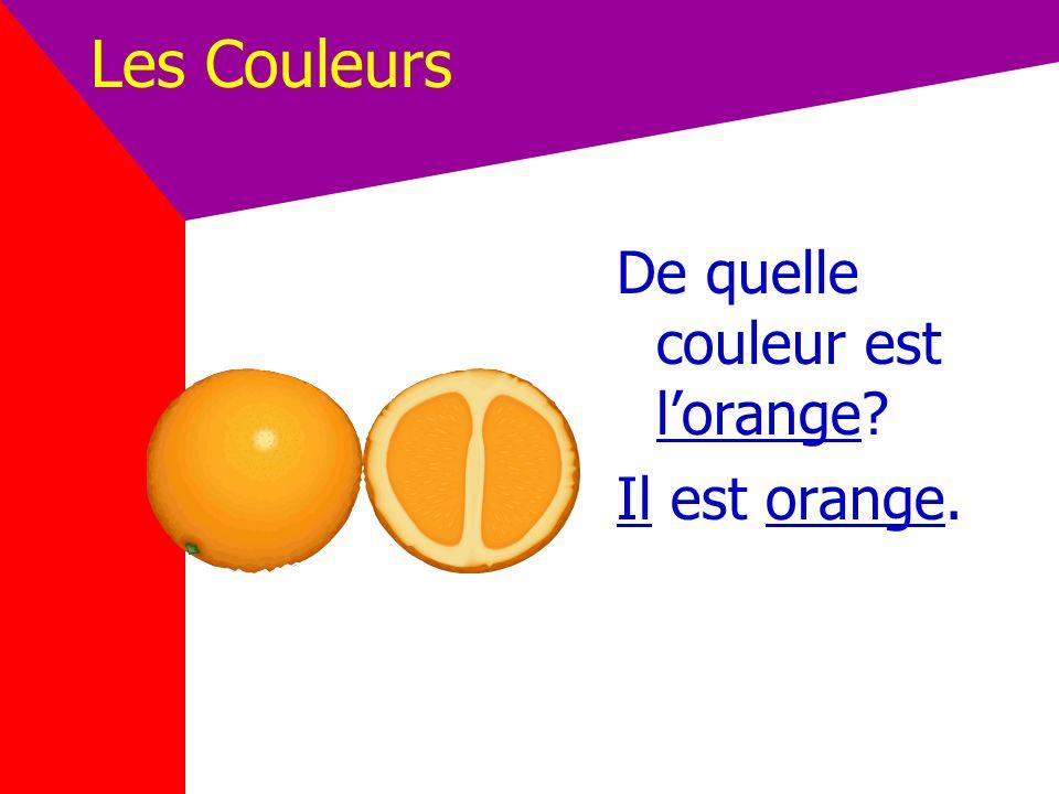 Les Couleurs Orange = orange (fem. Orange)
