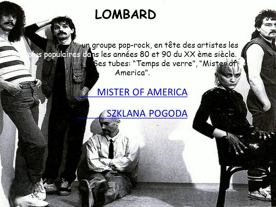 LOMBARD un groupe pop-rock, en tête des artistes les plus populaires dans les années 80 et 90 du XX ème siècle. Ses tubes: Temps de verre, Mister of A