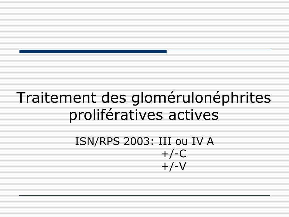 Propositions pour le traitement des GN III et IV avec activité En plus des stéroïdes « Eurolupus » + entretien Si facteur de gravité « NIH » + entretien Si CYC non souhaité: alternative = MMF + stéroïdes en attaque 3e intention Rituximab en attaque, en entretien.