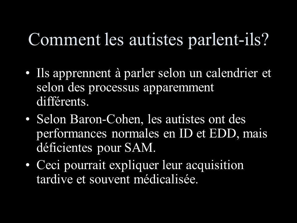 Comment les autistes parlent-ils.