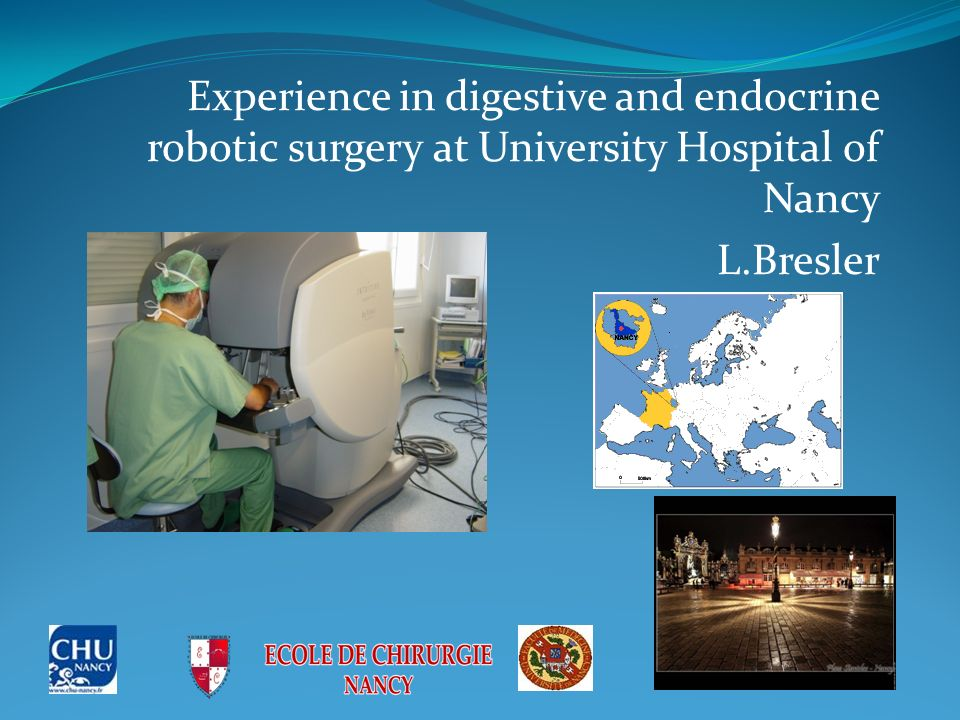Robotic surgery is an emerging technology that allows laparoscopic procedures to be followed in many surgical situations The Da Vinci System (DVSS) is the only system avalaible nowadays and received FDA approval in 2000 The potential advantages of the DVSS over conventionnal laparoscopy are : Greater precision Lower error rates Reduced bleeding Shorter hospital stay Reduced pain More rapid patient recovery Ergonomic advantages for the surgeon Unfortunately a recent meta-analysis could not demonstrate clearly these advantages in the field of abdominal surgery (Maeso et al, Ann Surg 2010) Nevertheless robotic implantations in the world are increasing dramatically