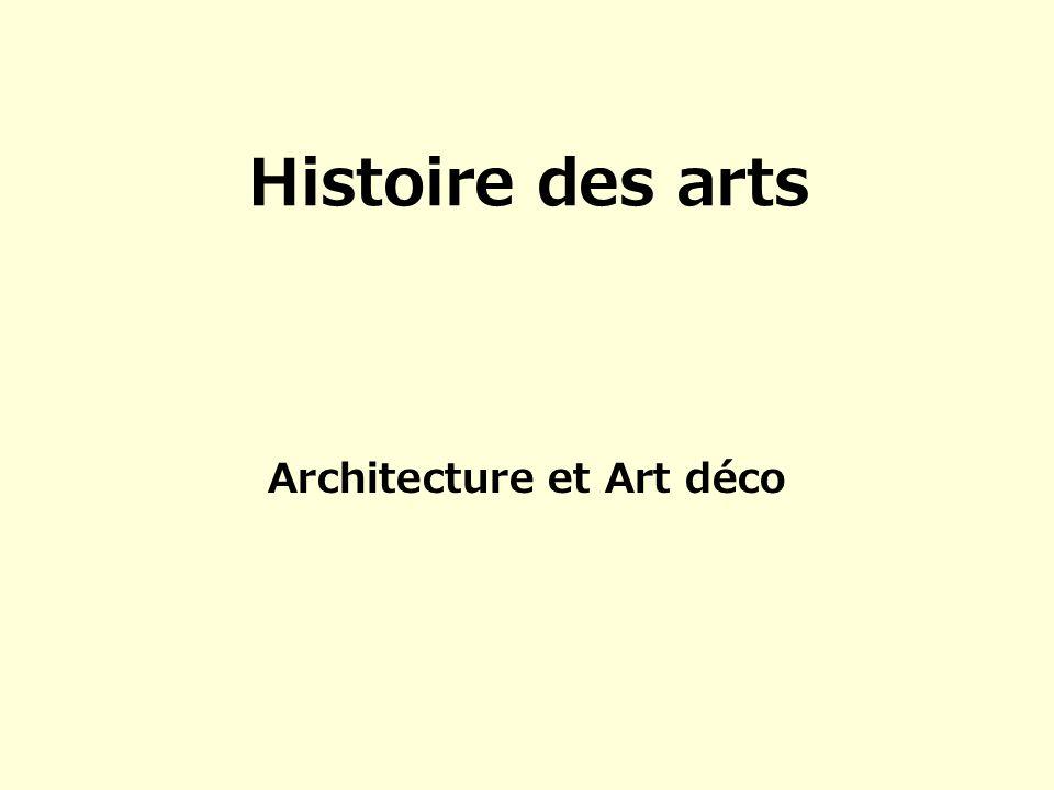 Histoire des arts Architecture et Art déco