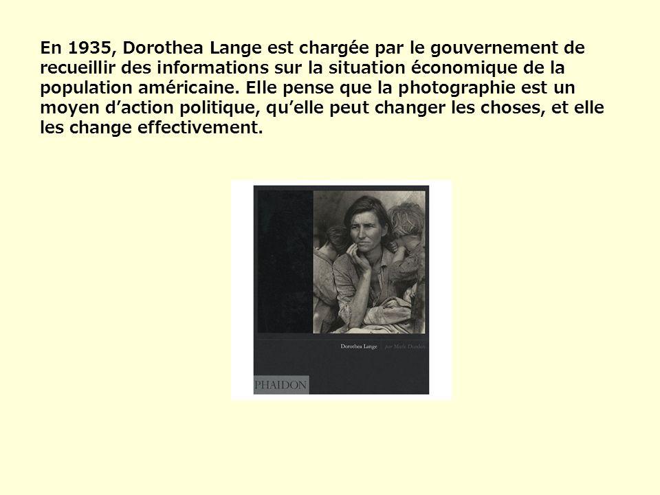 En 1935, Dorothea Lange est chargée par le gouvernement de recueillir des informations sur la situation économique de la population américaine. Elle p