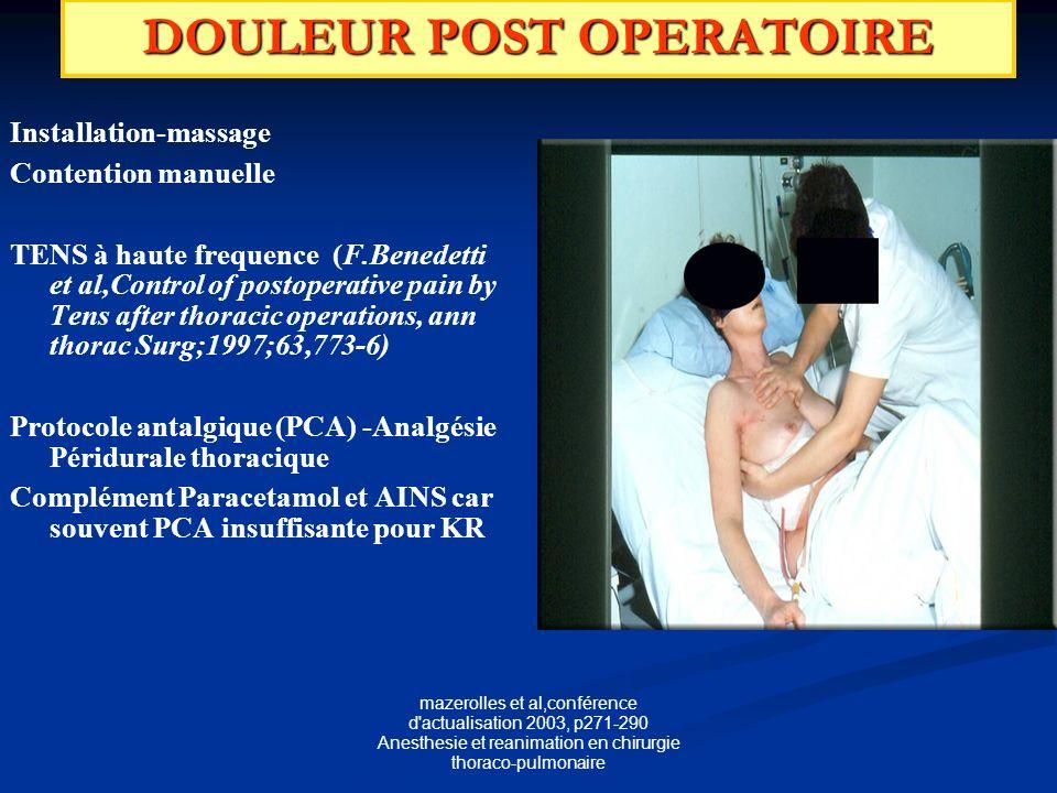 mazerolles et al,conférence d'actualisation 2003, p271-290 Anesthesie et reanimation en chirurgie thoraco-pulmonaire DOULEUR POST OPERATOIRE Installat