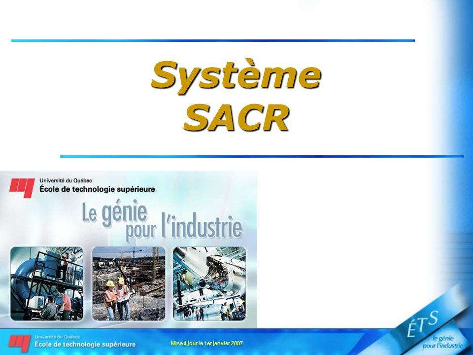 Mise à jour le 1er janvier 2007 SystèmeSACR