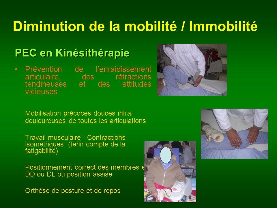 Diminution de la mobilité / Immobilité PEC en Kinésithérapie Prévention de lenraidissement articulaire, des rétractions tendineuses et des attitudes v