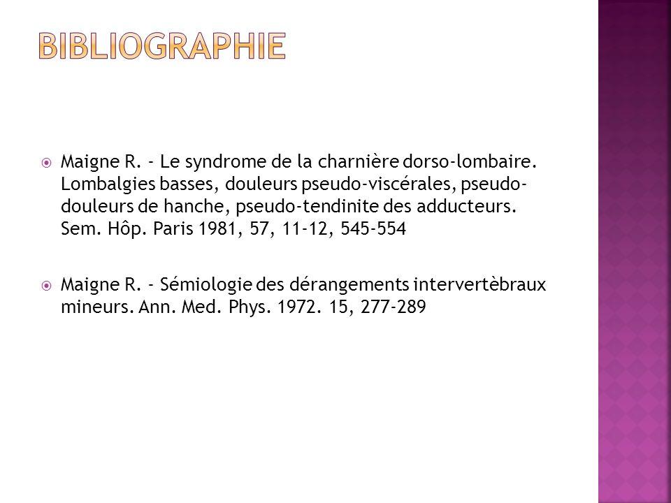 Maigne R.- Le syndrome de la charnière dorso-lombaire.