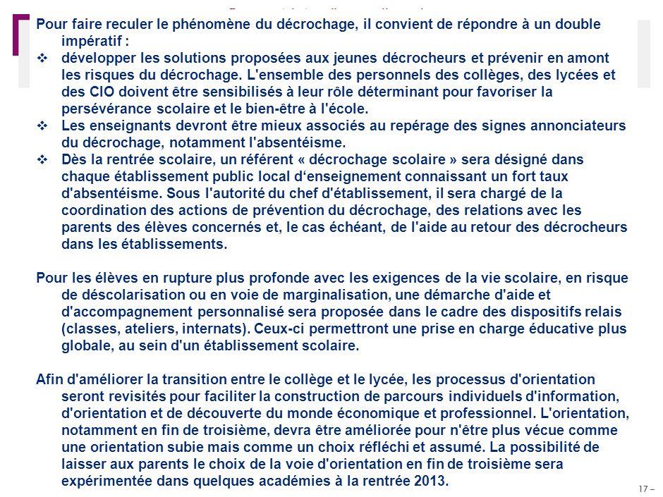 – 17 – Réunion PF MCentre_v1-5Juillet11.pptx Document de travail – pour discussion Pour faire reculer le phénomène du décrochage, il convient de répon