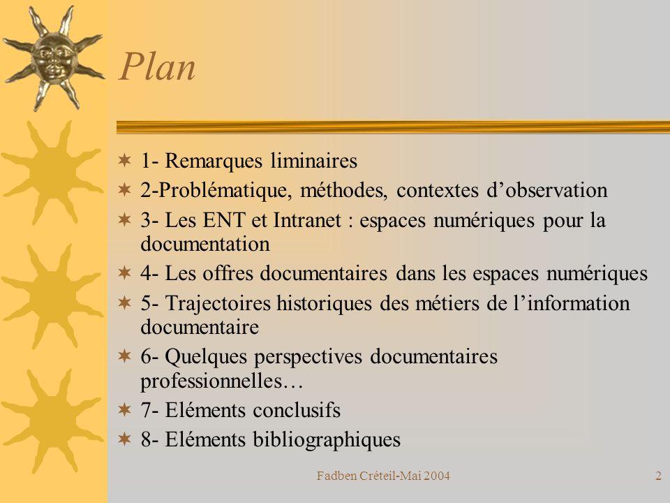 Fadben Créteil-Mai 200432 Normes et recommandations : Fascicule de management de linformation.