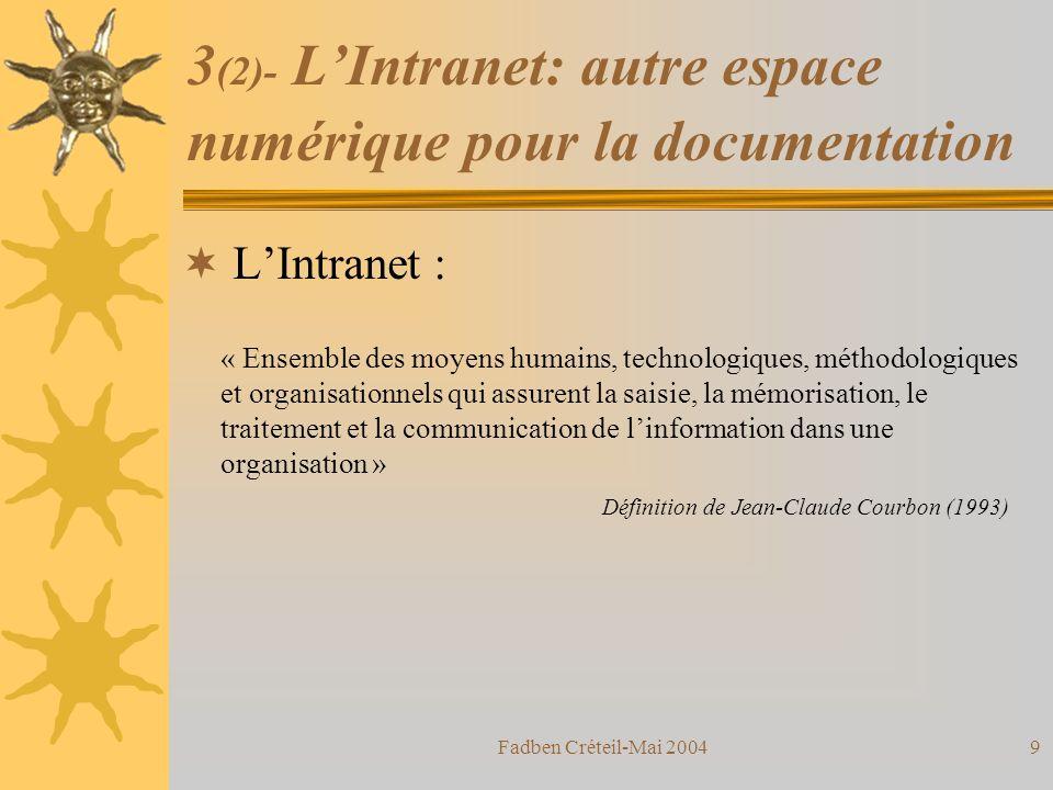 Fadben Créteil-Mai 200429 7 (2)- Eléments conclusifs : On assiste également à un renforcement de la médiation alors même que certains sétaient risqués à parler de « désintermédiation ».