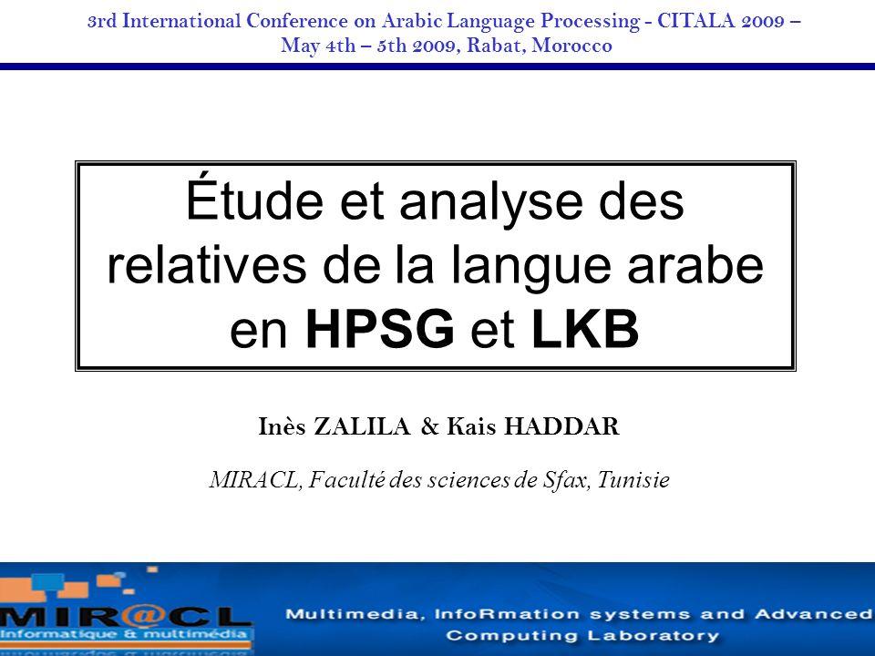 32...Expérimentation avec LKB et évaluation 93 % des phrases sont analysées correctement Nbre danalyse (n) Nbre de phrases ayant n analyse(s) 014 1174 210 > 22 200 32/38
