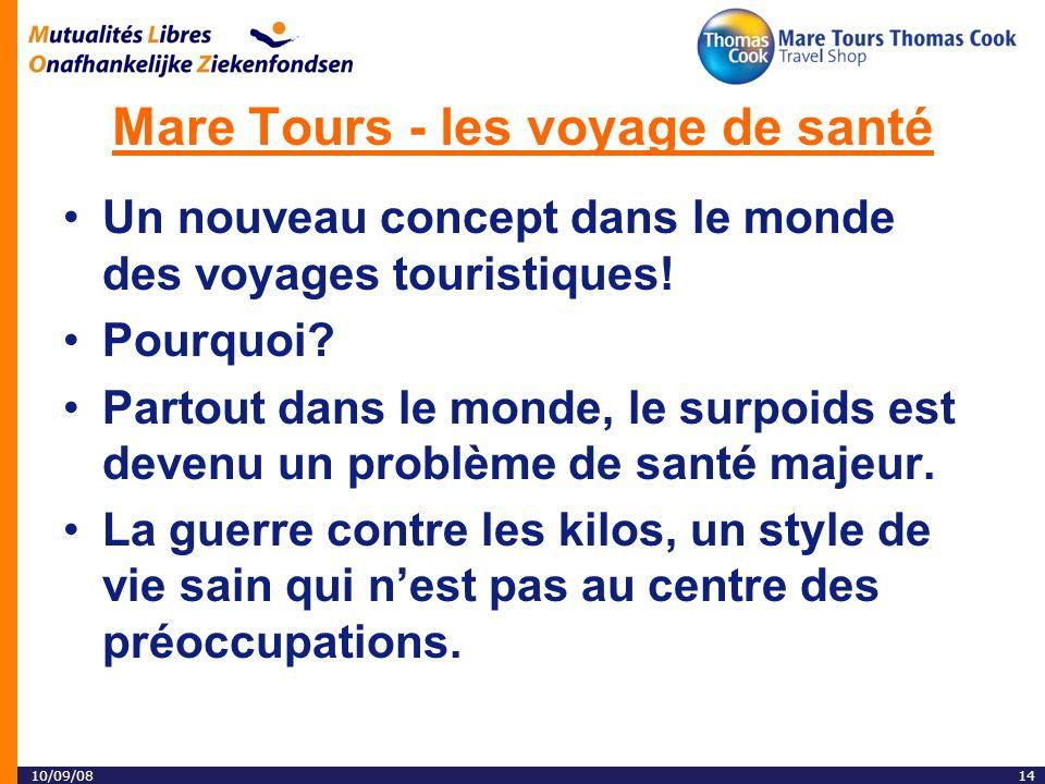 10/09/0814 Mare Tours - les voyage de santé Un nouveau concept dans le monde des voyages touristiques.