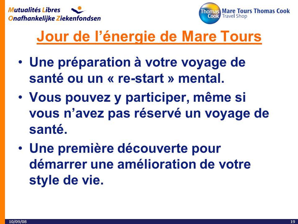 10/09/0819 Jour de lénergie de Mare Tours Une préparation à votre voyage de santé ou un « re-start » mental.