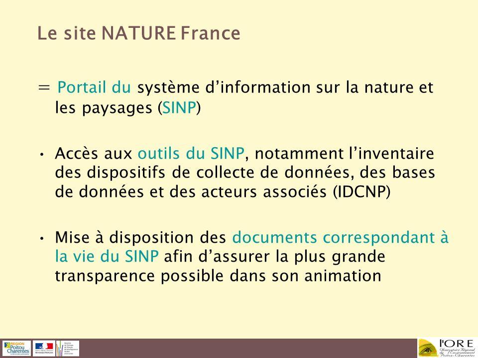 Le site NATURE France = Portail du système dinformation sur la nature et les paysages (SINP) Accès aux outils du SINP, notamment linventaire des dispo