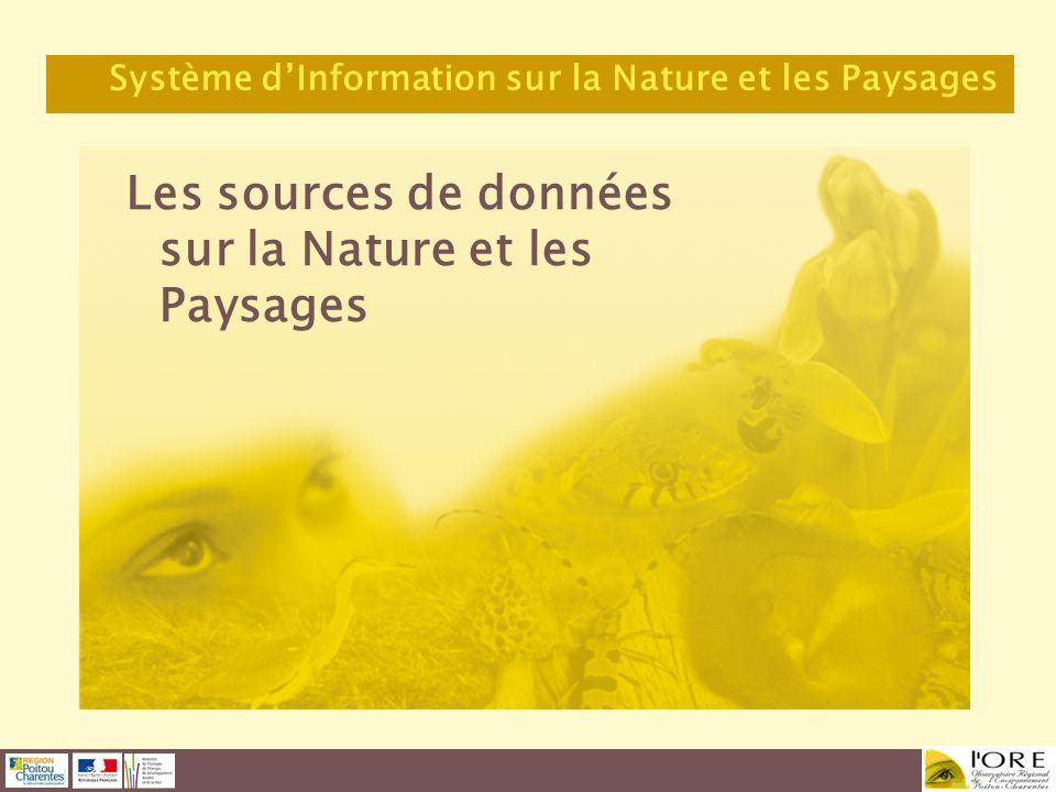 Les sources de données sur la Nature et les Paysages Système dInformation sur la Nature et les Paysages