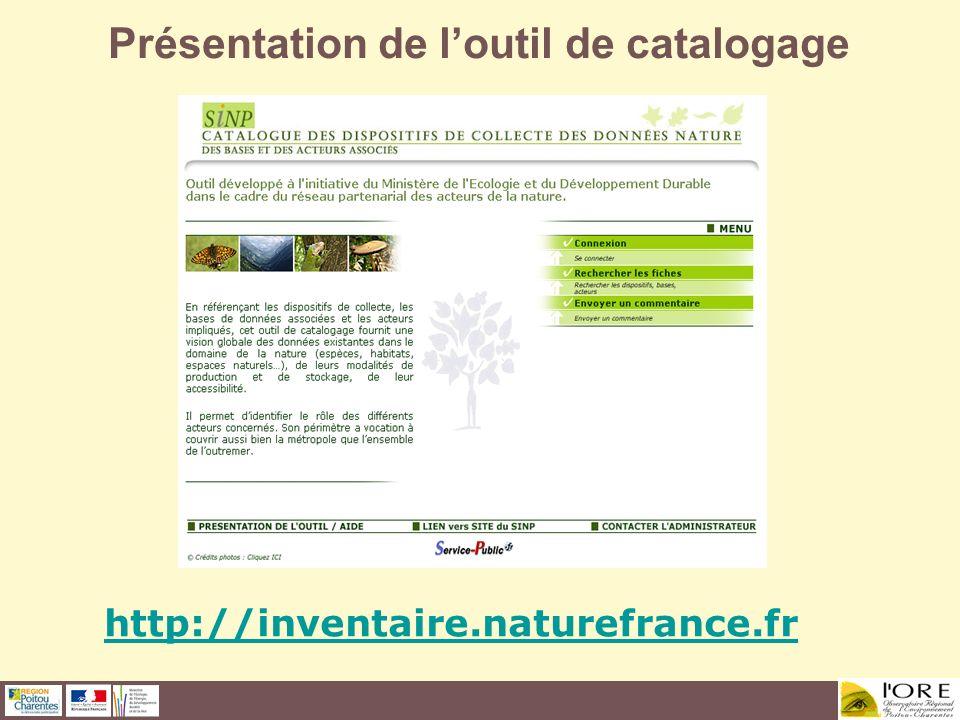 Présentation de loutil de catalogage http://inventaire.naturefrance.fr