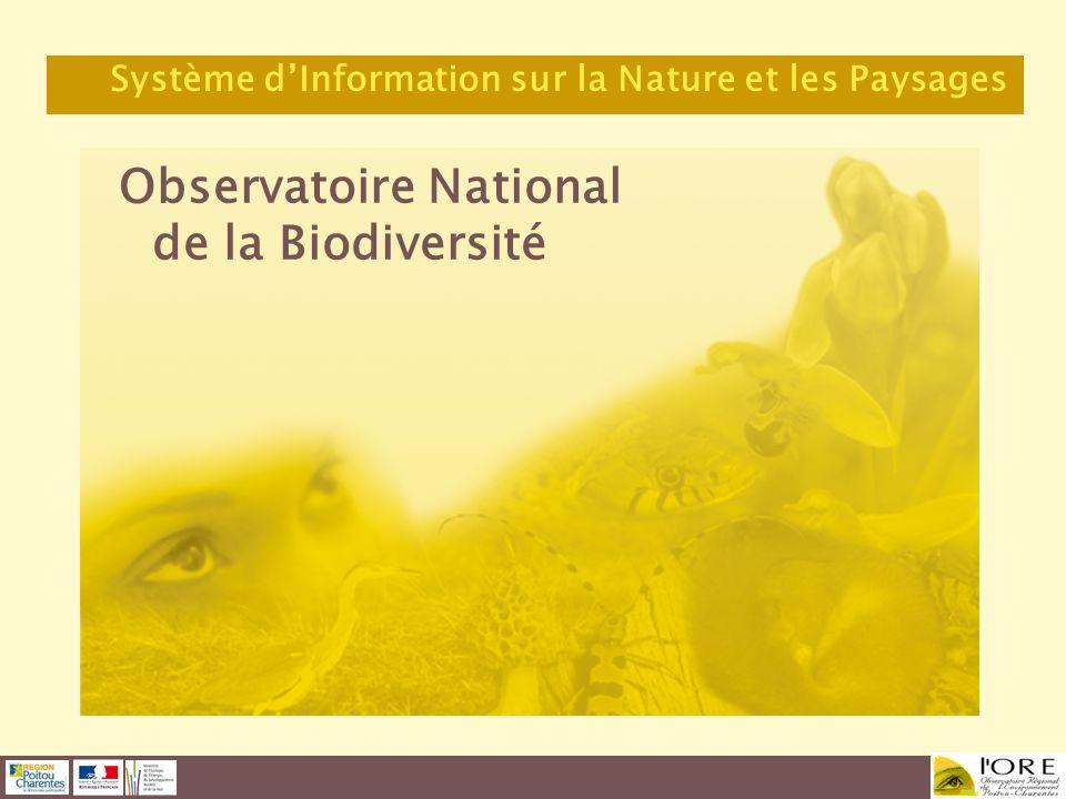 Observatoire National de la Biodiversité Système dInformation sur la Nature et les Paysages