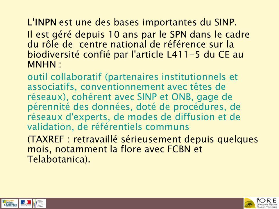 L'INPN est une des bases importantes du SINP. Il est géré depuis 10 ans par le SPN dans le cadre du rôle de centre national de référence sur la biodiv