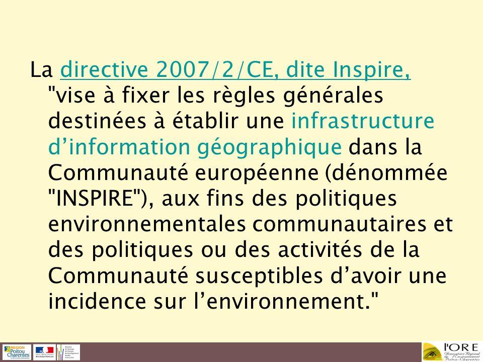 La directive 2007/2/CE, dite Inspire,