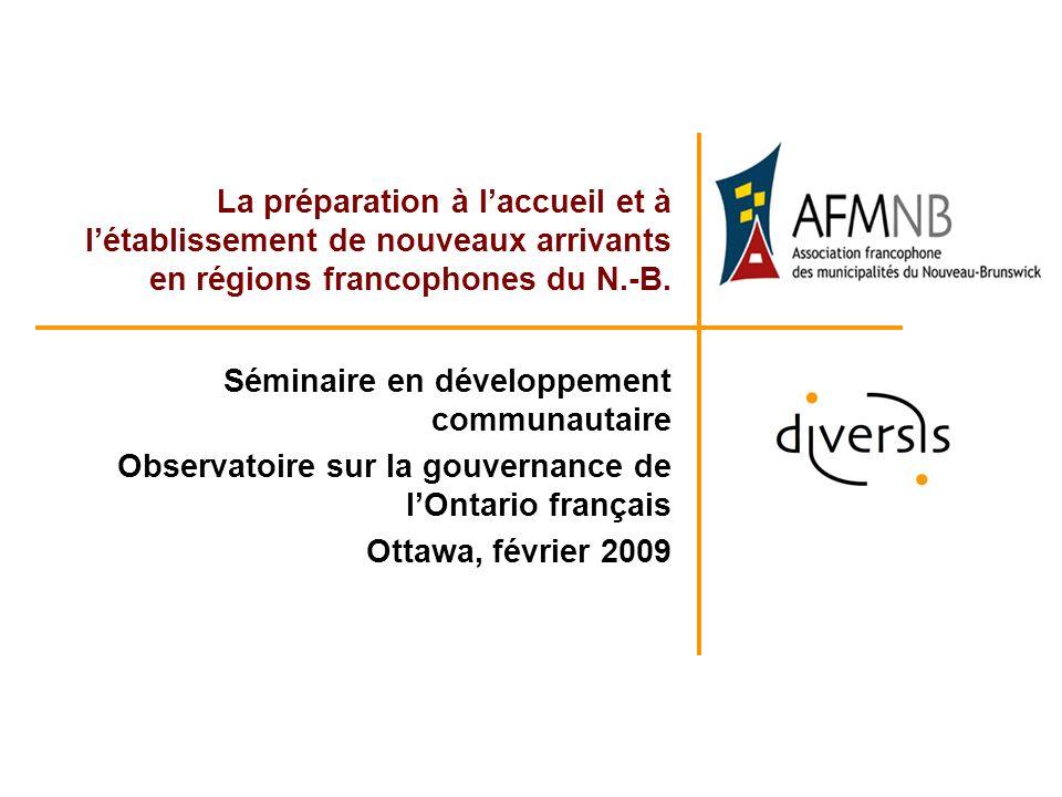 La préparation à laccueil et à létablissement de nouveaux arrivants en régions francophones du N.-B.