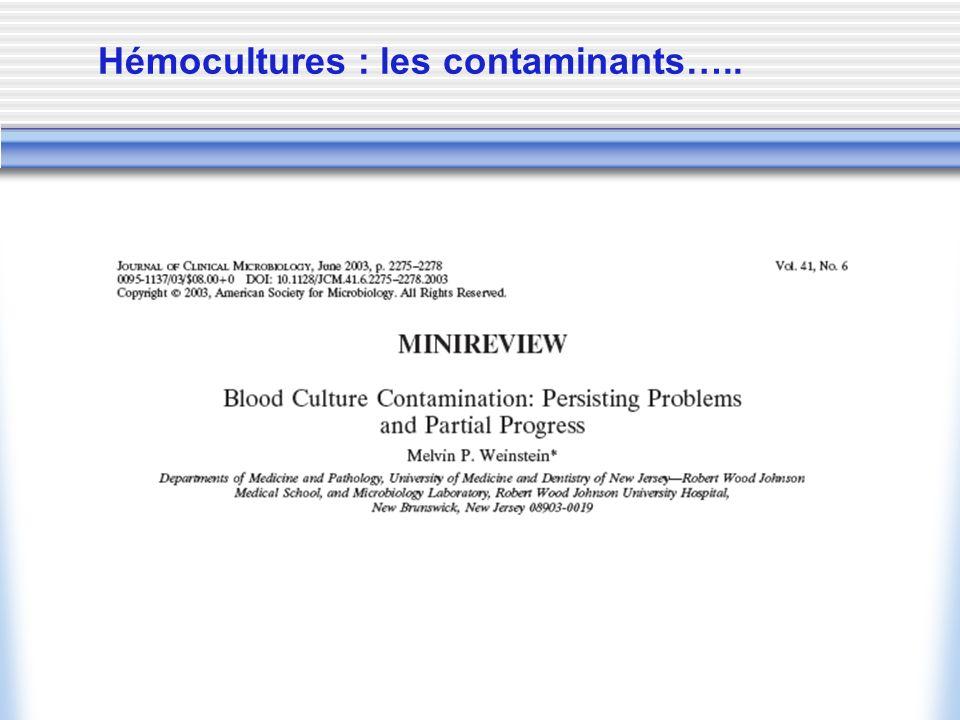 Hémocultures : les contaminants…..