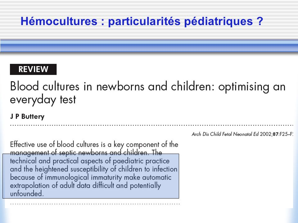 Hémocultures : particularités pédiatriques ?